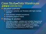Case Study –Data Warehouse 遠傳電信  CDR DW POC