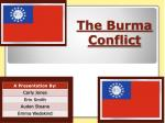 The Burma Conflict