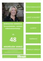 MARJAANA KANERVO Terveystieteiden maisteri, erikoissairaanhoitaja sit. 48 ARKIPÄIVÄN VIHREÄ