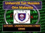 1CiTiZEN : Understanding Cyber Crime