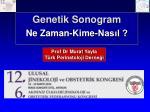 Genetik  Sonogram Ne Zaman-Kime-Nasıl ?