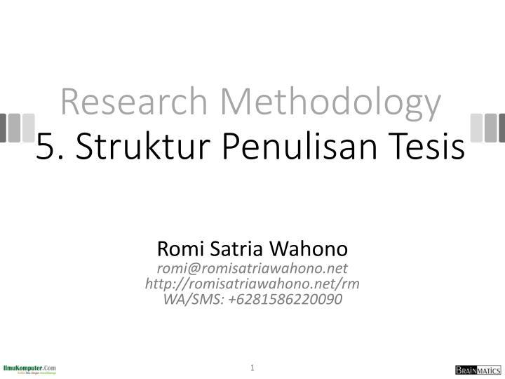 research methodology 5 struktur penulisan tesis n.