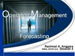 O peration M anagement Forecasting