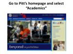 """Go to Pitt's homepage and select """"Academics"""""""
