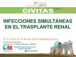 INFECCIONES SIMULTÁNEAS EN EL TRASPLANTE RENAL