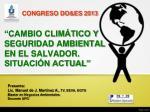 """""""CAMBIO CLIMÁTICO Y SEGURIDAD AMBIENTAL EN EL SALVADOR. SITUACIÓN ACTUAL"""""""