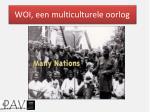 WOI, een multiculturele oorlog
