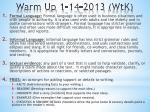 Warm Up 1-14-2013 (WtK)