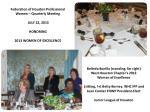 Federation of Houston Professional Women – Quarterly Meeting  JULY 22, 2013  HONORING