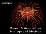 Merger & Acquisition Strategy and Motives