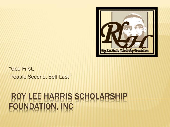 PPT - Roy Lee Harris Scholarship Foundation, Inc PowerPoint