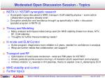 Moderated Open Discussion Session - Topics