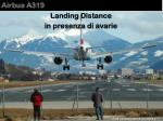 Airbus A319  Landing Distance  in presenza di avarie