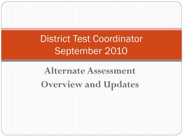 district test coordinator september 2010 n.