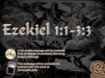 Ezekiel 1:1-3:3