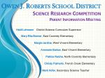 Owen J. Roberts School District Science Research Competition Parent Information Meeting