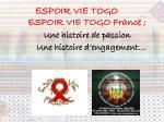 ESPOIR VIE TOGO France ; Une histoire de passion Une histoire d'engagement…