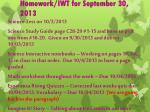 Homework/IWT for September 30 , 2013