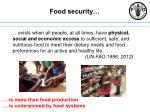 Food security…