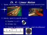 Ch.  4  – Linear Motion