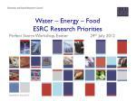 Water – Energy – Food  ESRC Research Priorities