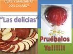 UVAS  Y MANZANAS  CON CHAMOY