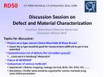 Discussion Session on Defect and Material Characterization