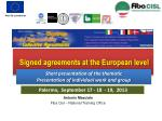 Signed agreements at the European level