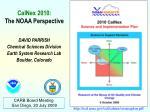 esrl.noaa/csd/calnex/scienceplan.pdf