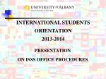 PRESENTATION ON ISSS OFFICE PROCEDURES