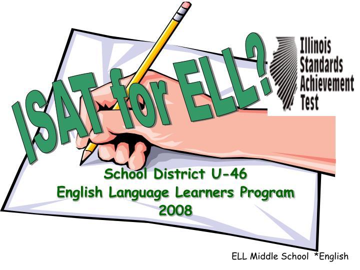 school district u 46 english language learners program 2008 n.