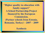 """""""Higher quality in education with family support"""""""