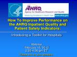 How To Improve Performance on the AHRQ Inpatient Quality and Patient Safety Indicators: