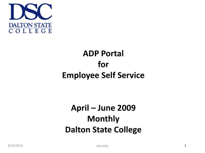 adp portal for employee self service april june 2009 monthly dalton state college n.