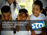 VOLUNTEER & LEARN 2013 BROCHURE TRAINING  –  ALL DIVISIONS