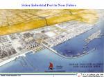 Sohar Industrial Port in Near Future