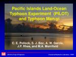 Pacific Islands Land-Ocean Typhoon Experiment (PILOT) and Typhoon Man-yi
