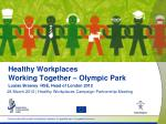 Healthy Workplaces Working Together – Olympic Park