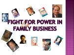 Fight for power in family business