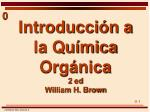 Introducción a  la Química Orgánica   2 ed William H. Brown