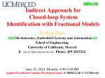 Indirect Approach for  Closed-loop  System Identification with Fractional Models