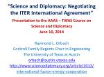 """Science and Diplomacy: Negotiating the ITER International Agreement"""