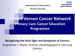 Mount Vernon Cancer Network Primary Care Cancer Education Programme