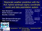 Stan Benjamin NOAA Forecast System Lab Boulder, Colorado Stan.Benjamin@noaa