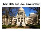 MS's State and Local Government