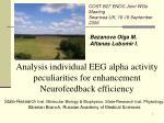 Analysis individual EEG alpha activity peculiarities for enhancement Neurofeedback efficiency