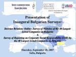 Presentation of Inaugural Bulgarian Surveys: