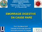 EMORRAGIE DIGESTIVE DA CAUSE RARE