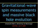 Gravitational-wave spin measurements and massive black hole evolution