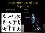 Aceleración y Medicina Deportiva